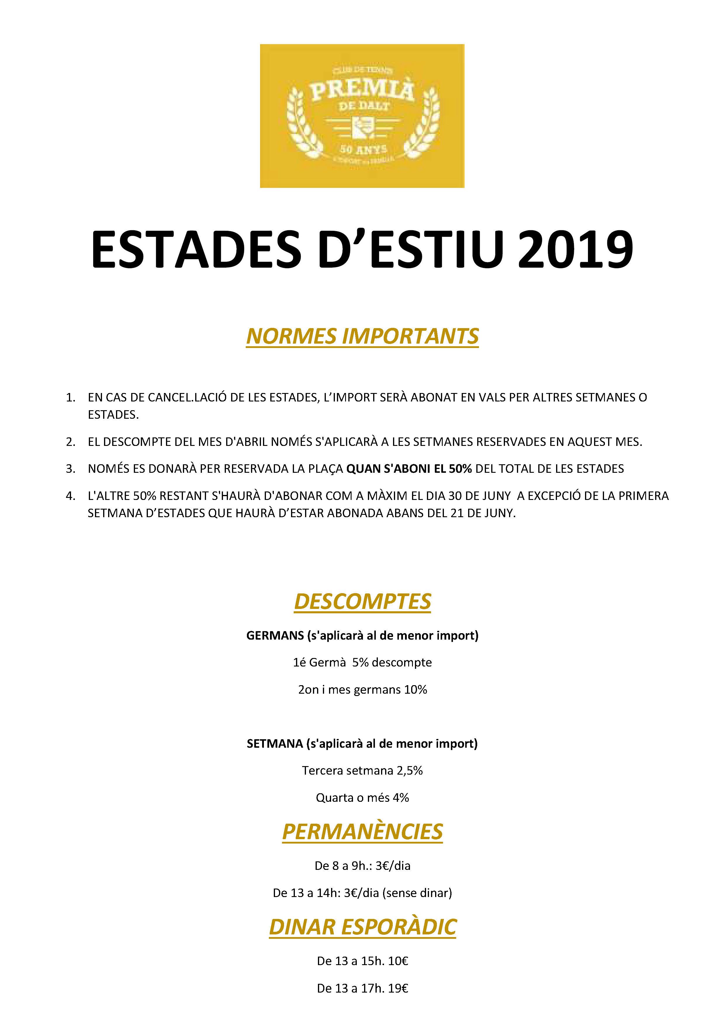 NORMES IMPORTANTS ESTADES 2019